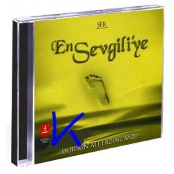 En Sevgiliye 1 - Şiir - Dursun Ali Erzincanlı - CD