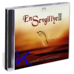 En Sevgiliye 2 - Şiir - Dursun Ali Erzincanlı - CD