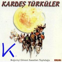 Kardeş Türküler - Boğaziçi gösteri sanatları topluluğu