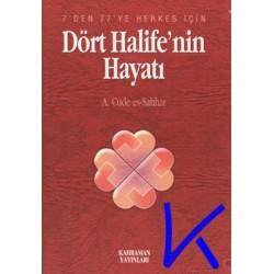 Dört Halife'nin Hayatı - A.Cude es-Sahhar