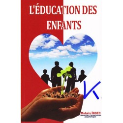 L'Education des Enfants - Muhsin Ingeç