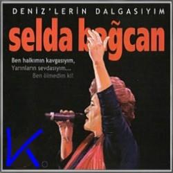 Deniz'lerin Dalgasıyım - Selda Bağcan
