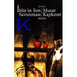 Iblis'in Son Savunması - Murat Kapkıner