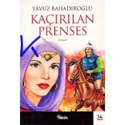 Kaçırılan Prenses - Yavuz Bahadıroğlu