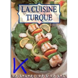 La Cuisine Turque - Tuğrul Şavkay