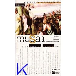 Musa - Mısır Prensi - Ulus Kuran Peygamber - Gerald Messadié, 2 cilt