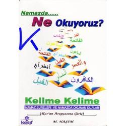 Namazda Ne Okuyoruz? - Kelime Kelime Namaz Sureleri ve Namazda Okunan Dualar - Mustafa Haşim