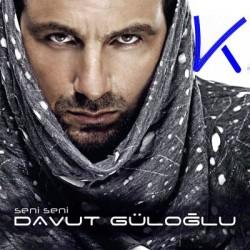 Seni Seni - Davut Güloğlu