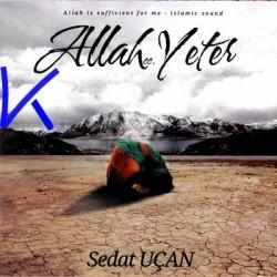 Allah cc Yeter - Sedat Uçan