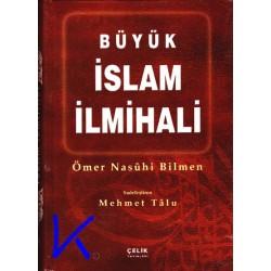 Büyük Islam Ilmihali - Ömer Nasuhi Bilmen - çelik