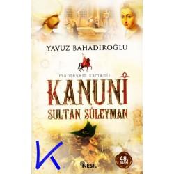 Kanuni Sultan Süleyman - Muhteşem Osmanlı - Yavuz Bahadıroğlu