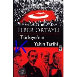 Türkiye'nin Yakın Tarihi - Ilber Ortaylı