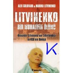 Litvinenko, bir muhalifin ölümü - Alex Goldfarb, Marina Litvinenko