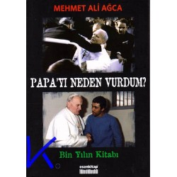 Papa'yı Neden Vurdum? - Mehmet Ali Ağca