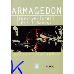 Armagedon - Türkiye Israil Gizli Savaşı - Aydoğan Vatandaş
