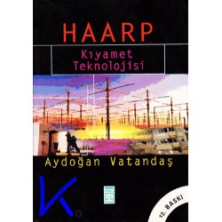 Haarp - Kıyamet Teknolojisi - Aydoğan Vatandaş