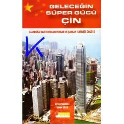 Geleceğin Süper Gücü Çin - Atilla Sandıklı, Ilhan Güllü