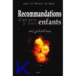 Recommandations d'un père à ses enfants - Al Baji