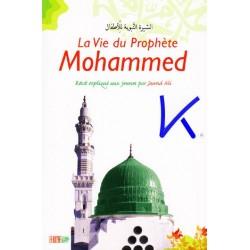 La Vie du Prophète Mohammed, récit expliqué aux jeunes - Jawad Ali