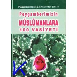 Peygamberimizin Müslümanlara 100 Vasiyeti - Cep boy - Abdülkadir Dedeoğlu