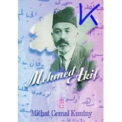 Mehmed Akif - Hayatı, Seciyesi, Sanatı - Mithat Cemal Kuntay