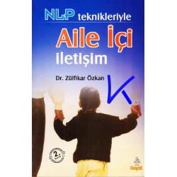 Aile Içi Iletişim, NLP teknikleriyle - Zülfikar Özkan, dr