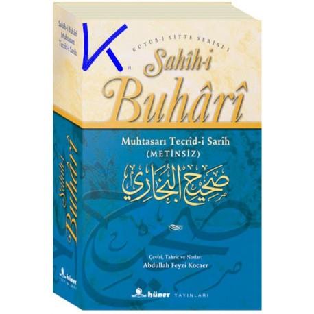 Sahih-i Buhari, Muhtasarı Tecrid-i Sarih - Imam Buhari, çeviri: Abdullah Feyzi Kocaer