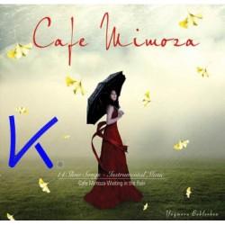 Cafe Mimoza - Waiting in the rain - Yağmuru Beklerken