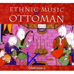 Ethnic Music of Ottoman - Yediveren 2 - enstrumental