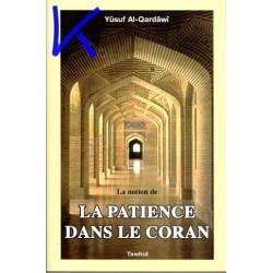 La Patience dans le Coran - Yusuf Kardavi