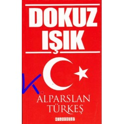 Dokuz Işık - Alparslan Türkeş