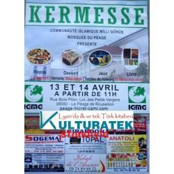 13 - 14 Nisan 2013 cumartesi ve pazar günleri Péage kermesindeyiz (38550)