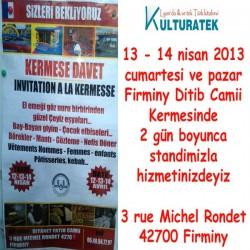 13 - 14 Nisan 2013 cumartesi ve pazar günleri Firminy kermesindeyiz (42700)
