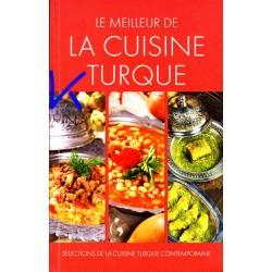 Le Meilleur de La Cuisine Turque - Fransızca Türk Yemek Kitabı