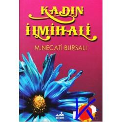 Kadın Ilmihali - Mustafa Necati Bursalı - Ailem