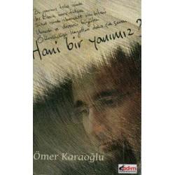 Hani Bir Yanımız - Ömer Karaoğlu