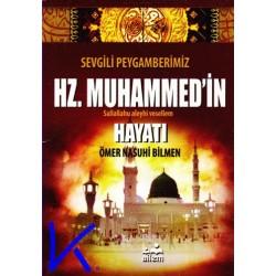 Sevgili Peygamberimiz Hz Muhammed'in Hayatı (sav) - Ömer Nasuhi Bilmen - cep boy - ailem