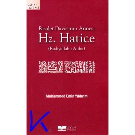 Hz Hatice (ra) - Risalet Davasının Annesi - Muhammed Emin Yıldırım