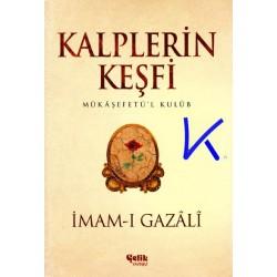 Kalplerin Keşfi - Mükaşefetül Kulub - Imam Gazali
