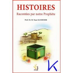 Histoires Racontées par Notre Prophète - M. Yaşar Kandemir, pr dr