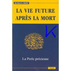 La Vie Future Après la Mort, La Perle Précieuse - al Gazali