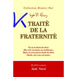 Traité de la Fraternité - Risale i Nur - Bediüzzaman Said Nursi