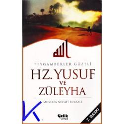 Hz Yusuf ve Züleyha - Peygamberler Güzeli - Mustafa Necati Bursalı