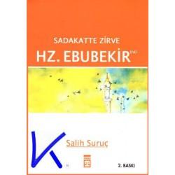 Hz Ebubekir (ra), Sadakatte Zirve - Salih Suruç