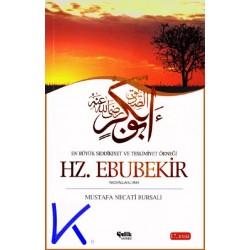 Hz Ebubekir (ra) - Sıddıkiyet ve Teslimiyet Örneği - Mustafa Necati Bursalı