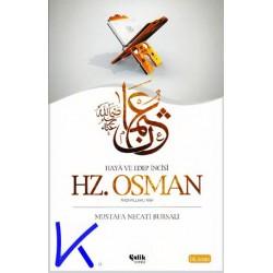 Hz Osman (ra) - Haya ve Edep Incisi - Mustafa Necati Bursalı