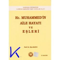 Hz Muhammed'in Aile Hayatı ve Eşleri - Ziya Kazıcı, pr dr