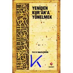 Yeniden Kur'an'a Yönelmek - Bahattin Dartma, pr dr