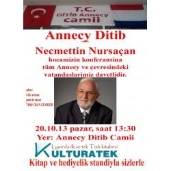 20.10.13 pazar, Necmettin Nursaçan konferansı + kitap ve hediyelik sergisi, Annecy'de