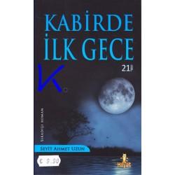 Kabirde Ilk Gece - Seyit Ahmet Uzun